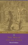 The Mouse And His Child (Faber Children's Classics) - Russell Hoban