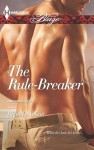 The Rule-Breaker (Uniformly Hot!) - Rhonda Nelson