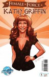 FEMALE FORCE: Kathy Griffin - Marc Shapiro
