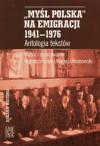 Myśl Polska na emigracji 1941-1976 - Maciej Urbanowski