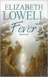 Fever - Elizabeth Lowell