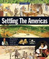 Settling the Americas (History) - Neil Morris, Ronald H. Fritze