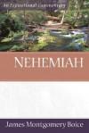 Nehemiah (Expositional Commentary) - James Montgomery Boice