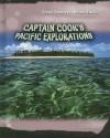 Captain Cook's Pacific Explorations - Jane Bingham
