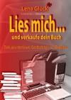 Kindle & Co. Marketingtipps - Lies mich... und verkaufe dein Buch (German Edition) - Lena Glück