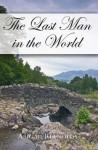Last Man in the World - Abigail Reynolds