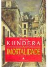 A Imortalidade - Milan Kundera