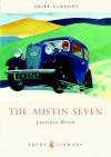 The Austin Seven - Jonathan Wood