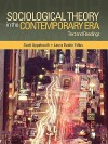 Sociological Theory In The Contemporary Era: Text And Readings - Scott Appelrouth, Laura Desfor Edles