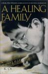 A Healing Family - Kenzaburō Ōe