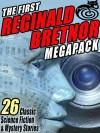 The First Reginald Bretnor Megapack: 26 Classic Science Fiction & Mystery Stories - Reginald Bretnor, Grendel Briarton