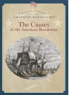 The Causes of the American Revolution - Dale Anderson