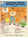 Exploring Science Through Literature Level B: Grade 2-3 - Jo Ellen Moore, Thomas Camilli