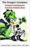 The Dragon Complex - Winnifred Taylor, John Taylor, Patrick C. Dorin
