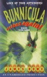 Bunnicula Strikes Again! - James Howe, Victor Garber