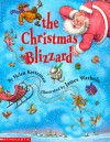 The Christmas Blizzard - Helen Ketteman, James Warhola