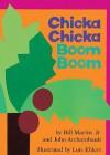 Chicka Chicka Boom Boom (School) - Bill Martin Jr., John Archambault, Lois Ehlert