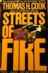 Streets of Fire - Thomas H. Cook