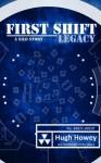 First Shift: Legacy - Hugh Howey