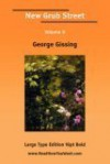 New Grub Street Volume II (Large Print) - George R. Gissing