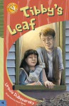Tibby's Leaf - Ursula Dubosarsky, Peter Bray
