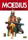 El Garage Hermético - Mœbius