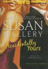 Accidentally Yours - Susan Mallery, Thérèse Plummer