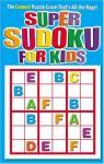 Super Sudoku for Kids 1 - Modern Publishing
