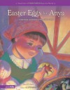 Easter Eggs for Anya: A Ukrainian Celebration of New Life in Christ (Traditions of Faith from Around the World) - Virginia L. Kroll, Sally Wern Comport