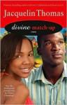 Divine Match-Up - Jacquelin Thomas