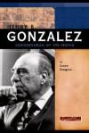 Henry B. Gonzalez: Congressman of the People - Brenda Haugen