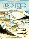 Venus Peter Saves the Whale - Christopher Rush