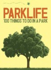 Parklife: Fun in the Grass - Nicotext