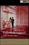 Pallottole Vaganti - Luigi Bernardi