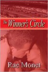 The Winner's Circle (The Racing Romance, Book 3) - Rae Monet