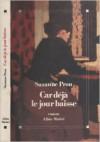 Car Déjà Le Jour Baisse: Roman - Suzanne Prou