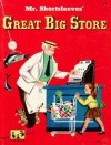 Mr. Shortsleeves' Great Big Store - Edith Thacher Hurd, Bernice Myers