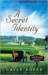 A Secret Identity - Gayle Roper