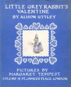 Little Grey Rabbit's Valentine - Alison Uttley, Margaret Tempest