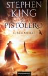 El pistolero (La Torre Oscura, #1) - Michael Whelan, Jorge Luis Mustieles, Stephen King