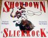 Showdown in Slickrock - Pat Bagley, Guy Francis