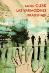 Las variaciones Bradshaw - Rachel Cusk