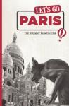 Let's Go Paris: The Student Travel Guide - Harvard Student Agencies, Inc., Ama R. Francis, Harvard Student Agencies, Inc.