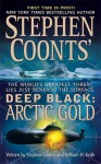 Deep Black: Arctic Gold - Stephen Coonts, William H. Keith Jr.