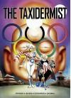 The Taxidermist - John Wagner