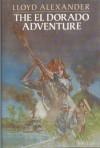 The El Dorado Adventure - Lloyd Alexander