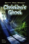 Christina's Ghost - Betty Ren Wright, Cliff Nielsen