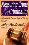 Measuring Crime & Criminality - John MacDonald