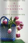 A Little Stranger - Kate Pullinger