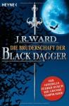 Die Bruderschaft der Black Dagger - J.R. Ward, Carolin Müller, Astrid Finke